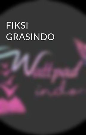 FIKSI GRASINDO by wttpadindo