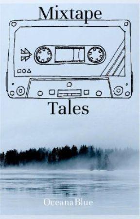 Mixtape Tales by Oceanablue