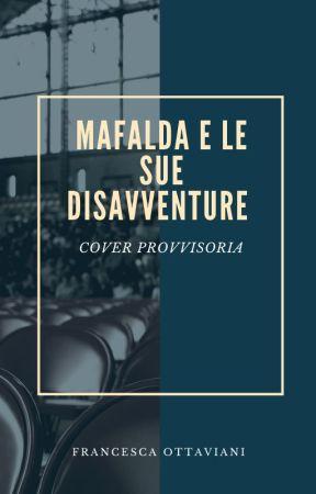 Mafalda e le sue disavventure: Il Cantropodo by Betty_book