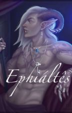 Ephiáltês by CamilleWte