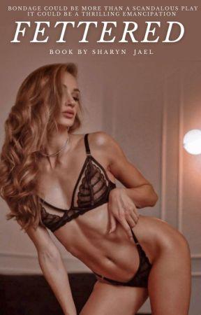 Fettered   18+ by Sree_Judith