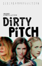 DIRTY PITCH (One-Shot-Compilation) by nonethemore
