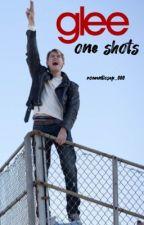 Glee One Shots by romanticsap_000