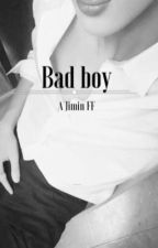 Bad boy (a jimin ff) by kimjimingurl