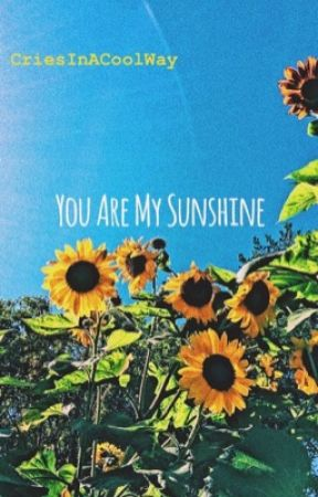 You Are My Sunshine  Narry AU by CriesInACoolWay