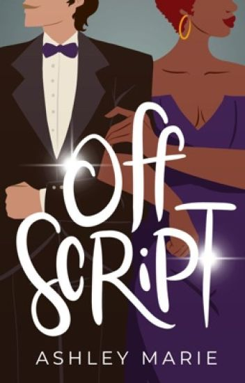 Off Script (Book #1 of Lights, Camera, Romance! Series)