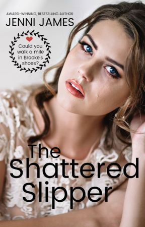 The Shattered Slipper by JenniJames