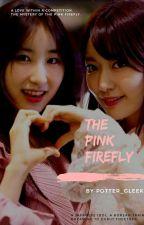 The Pink Firefly | Hotaru FF by ShipChaekkura