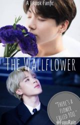 ♛The Wallflower♛ (Jikook/Kookmin) [[COMPLETED]] by FuyuRain