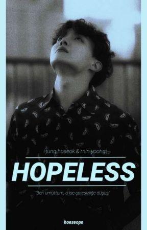 Hopeless ֎ JHS & MYG Oneshot ✓  by hosecious
