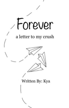 Forever - #toalltheboyscontest  by kya_papaya