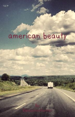 American Beauty  by BibliophilicHunter