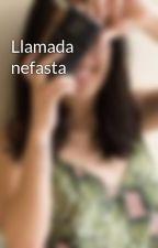 Llamada nefasta by artemisse03