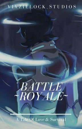 Battle Royale  || Klance || by Vivzielock_studios