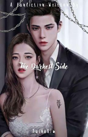 The Darkest Side  by YuinaKim