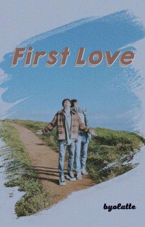 First Love [BxB] by byolatte
