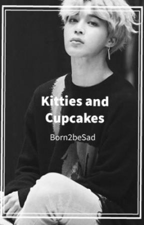 Kitties and Cupcakes : pjm ✔️ by Born2beSad