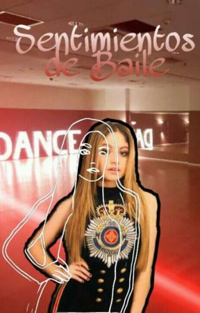 Sentimientos De Baile  by _Cutie-Baby_