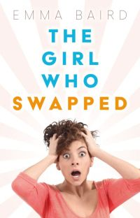 The Girl Who Swapped (15+) cover