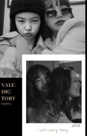 valedictory by nephthy
