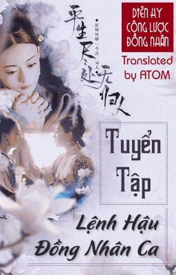 Đọc truyện [MV|Trans] Diên Hy Công Lược ĐN | Tuyển tập Lệnh Hậu Đồng Nhân Ca