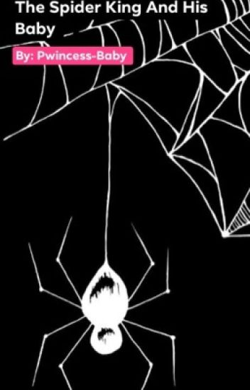 The Spider King and His Baby