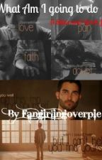 What Am I Going To Do ( A Stiles and Derek Fanfic) by FangirlingoverPIE