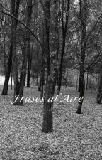 Frases al aire by NinoAndamira