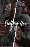 Betting Her - Adaptação Bughead cover