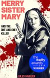 Merry Sister Mary and the One and Only Killer cover