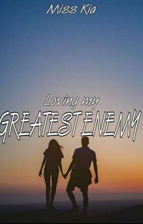 Loving my Greatest Enemy by BLACKLEIRA