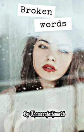 Broken words 💔 by Thamerafathima26