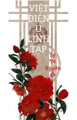Đọc truyện VIỆT ĐIỆN U LINH TẬP