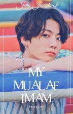 MY MUALAF IMAM   ✓ by Yeouju-