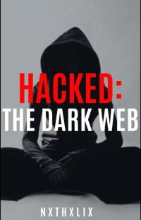 Hacked: The Dark Web cover