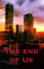 The end of us  by Liam_03