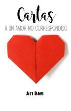 Cartas a un amor no correspondido by ArityaRavi
