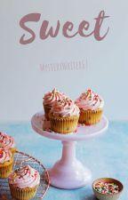 Sweet by MysteryWriter67