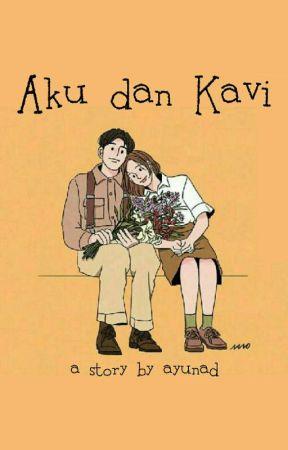Aku dan Kavi [1/3] by itssugarcane