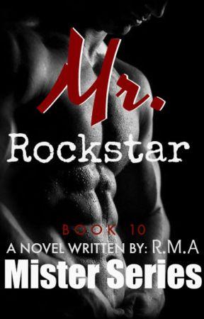 (COMPLETED)MR. SERIES 10: Mr. Rockstar by RMAstories28