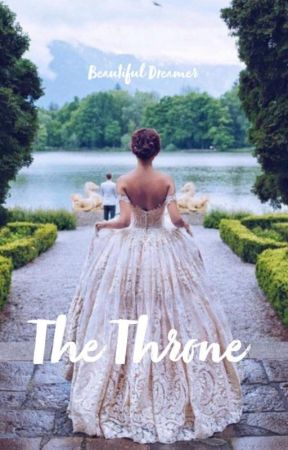 The Throne (Book 4 of The Claiming Series) by Beautiful_Dreamer