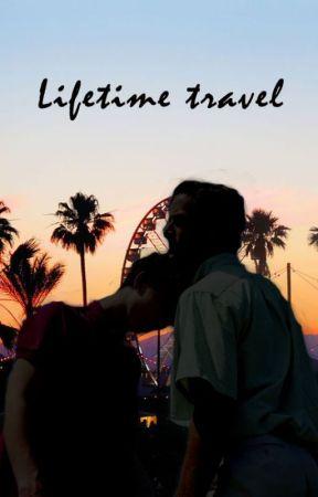 Lifetime travel by LilsMatsuoka