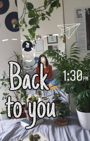 Back to you || A Jeyna story by Sofiii_gu