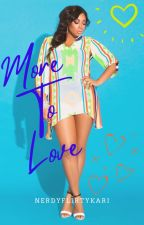 More To Love by nerdyflirtykari