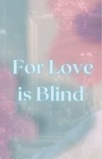 For Love is Blind • The Phantom of the Opera by AcetheHeart