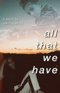 all that we have cover