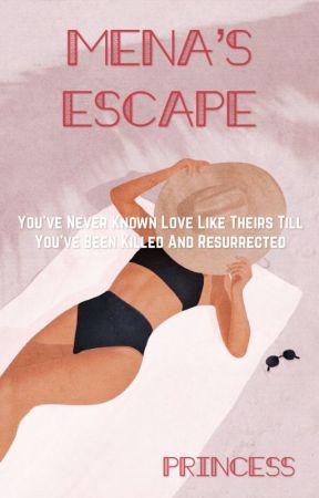 Mena's Escape by _my_ID