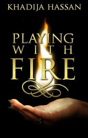 Playing with fire (ON HOLD!) by DarkWriters