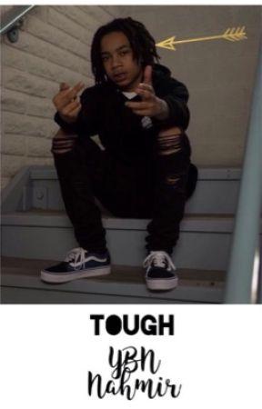 Tough ~YBN Nahmir~ by lilshortiii