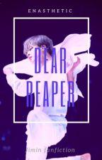 Dear Reaper | Jimin fanfiction [Completed] by enasthetic